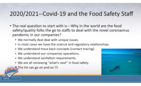 2021 Virtual Food Safety Summit Keynote: The New Role and Responsibilities of the Food Safety Professional in the COVID-19 World