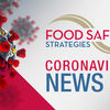 Food Safety Strategies coronavirus news