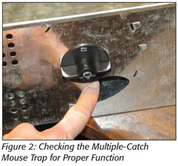 Checking the Multiple-Catch Mouse Trap for Proper Function