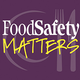 Food Safety Matters Podcast Interviews Mike Taylor Former FDA Deputy Commissioner for Foods and Veterinary Medicine