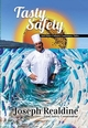 "Book Release: ""Tasty Safety: And Other Culinary Cautionary Tales"""
