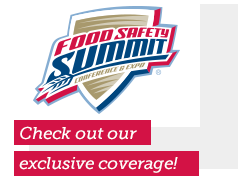 Food Safety Summit Exclusive Coverage